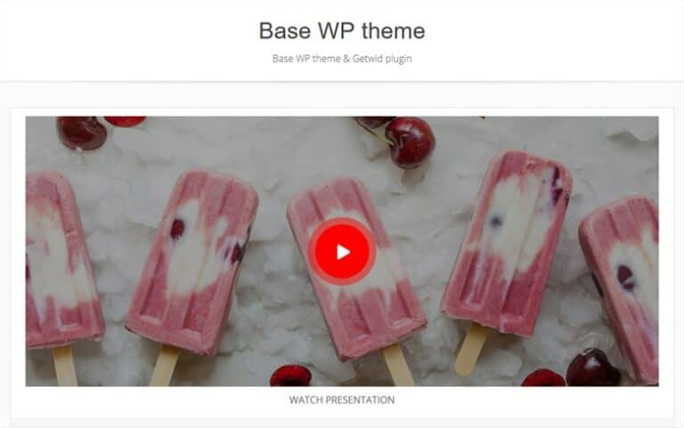 Customize fast the Base WP Theme with Getwid - video popup block gutenberg